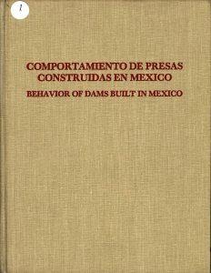 Comportamiento de presas construidas en México