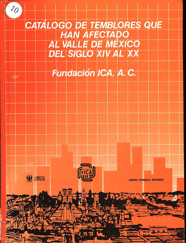 Catálogo de temblores que han afectado al Valle de México Del Siglo XIV Al XX