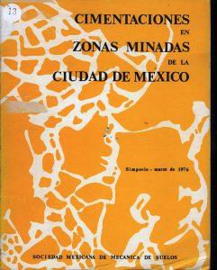 Cimentaciones en zonas minadas de La Ciudad De México