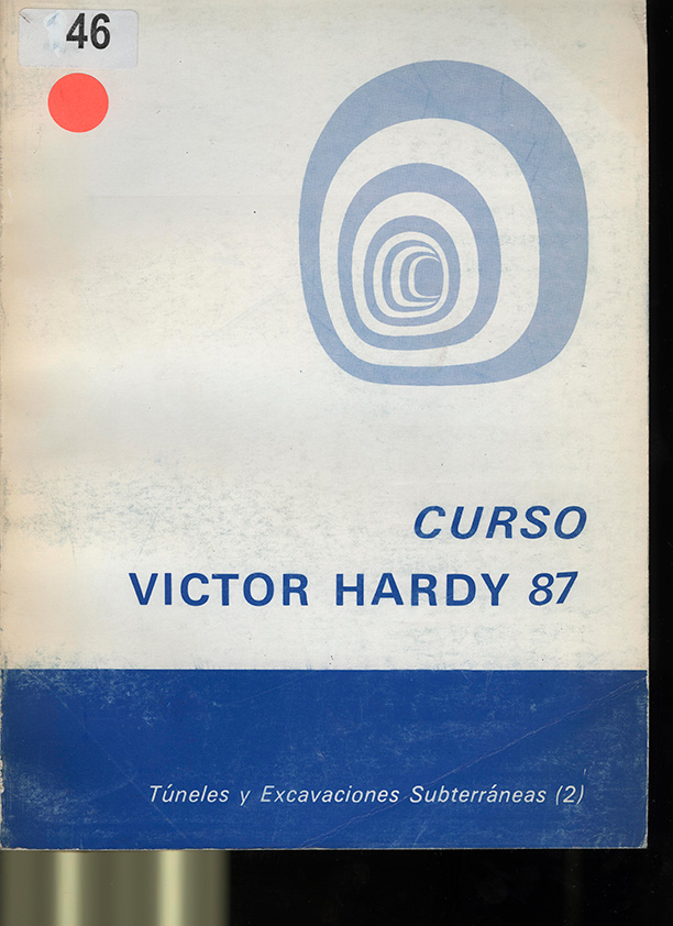 Curso Víctor Hardy: Túneles y Excavación Subterránea
